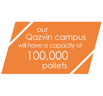 Our Qazvin campus will have a capacity of 100,000 pallets