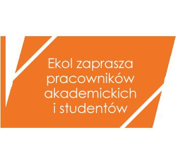 Ekol zaprasza pracowników akademickich i studentów